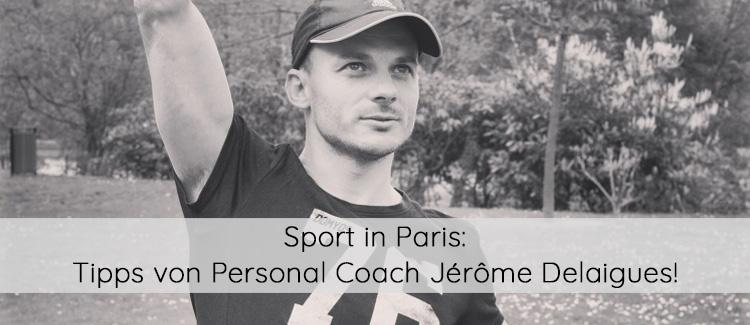 Sport am neuen Wohnort: Tipps von einem Personal Coach aus Paris!