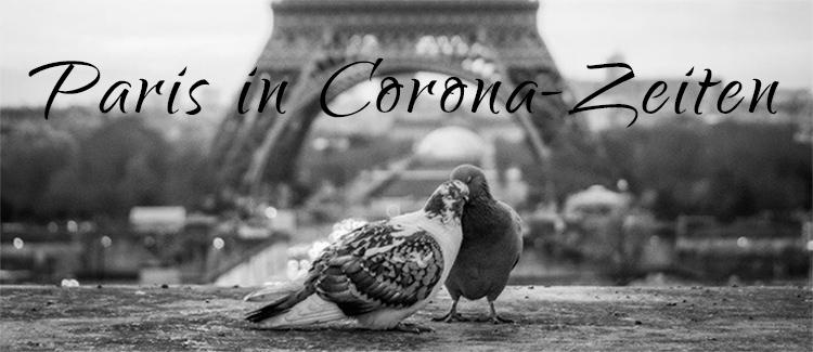 Paris und Corona: So fühlt sich das Leben in Paris mit Lockdown & Sperrstunde an